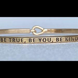 Be true, be you , be inspired bangle bracelet